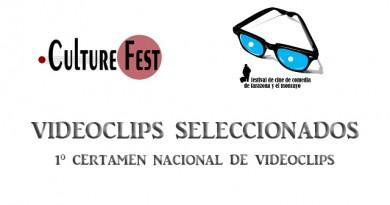 Videoclips seleccionados para el 1º Certamen Nacional de Videoclips